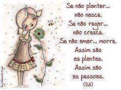 Se não plantar... não nasce...