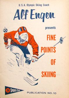 ,Alf Engen..The Deep Powder Master of Alta