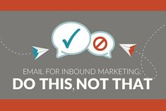 Email For Inbound Marketing: Do This, Not That Our top 10 tips for creating great marketing emails to supplement your inbound marketing strategy. Marketing Process, Inbound Marketing, Email Marketing, Digital Marketing, Marketing Strategies, Free Infographic, Data Visualization, Tips, Content