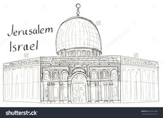 stock-photo-hand-drawn-architecture-sketch-of-israel-jerusalem-mosque-dome-of-the-rock-with-lettering-isolated-341923388.jpg (1500×1092)