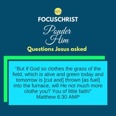 Ponder  Him is a series FocusChrist has began posting. Get focused on Christ as you ponder these question He asked. Heavenly Father, You Are The Father, Christ, Faith, Let It Be, Teaching, God, This Or That Questions, Dios