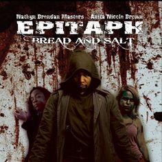 Original poster and #Boxart for my first #Horror #Action #Film #EpitaphBreadandSalt now on #Youtube. #HorrorMovies #HorrorFilms #HorrorFans #Filmmaking #Filmmaker #ScaryMovies #Awesome #FollowMe #MovieBoxArt #MoviePoster #FollowMeIfYouLoveHorrorMovies #Youtuber #NathynBrendanMasters #DVDart #DVD