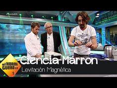 Ciencia Marron: Levitación magnética con Javier Sardá - El Hormiguero 3.0 - YouTube Youtube, Copper, Home, Levitate, Future Tense, Science