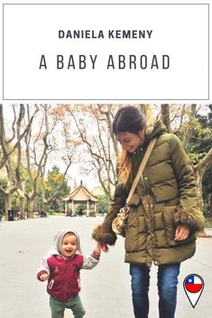 Travel and Life Abroad with Babies and Childen - A Baby Abroad Traveling With Baby, Winter Jackets, Life, Travel, Winter Vest Outfits