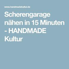 Scherengarage nähen in 15 Minuten - HANDMADE Kultur