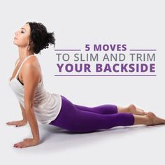5 Moves to Slim & Trim Your Backside!  #buttworkouts #workouts #weightloss