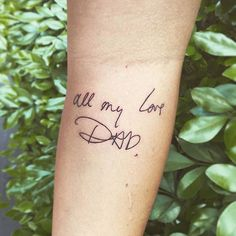 DADS HANDWRITING || ALL MY LOVE • #love #handstyles #letters #script #allmylove #dadtattoos