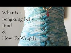 What is a Bengkung Belly Bind & How To Wrap It - YouTube