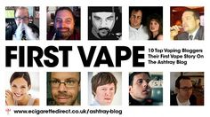 Our First Vape: 10 Top Vapers Share Their Stories