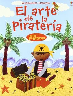 El Arte De La Pirateria (Titles in Spanish) (Spanish Edition) by Rebecca Gilpin http://smile.amazon.com/dp/074607400X/ref=cm_sw_r_pi_dp_TI4evb13FN20F