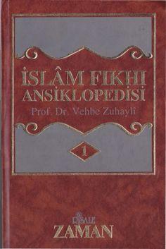 Vehbe Zuhayli - İslâm Fıkhı Ansiklopedisi