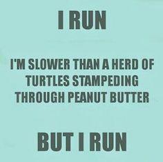 But I Run