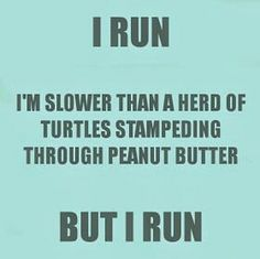 I don't time myself or measure the distance either, but I run until I can't run anymore.