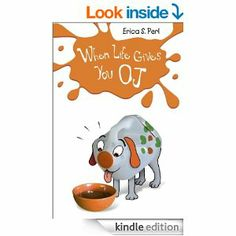 Amazon.com: When Life Gives You O.J. eBook: Erica S. Perl: Kindle Store