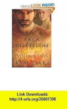 Pack Discipline Vol 2 (Volume 2) (9780857157300) Kim Dare , ISBN-10: 0857157302  , ISBN-13: 978-0857157300 ,  , tutorials , pdf , ebook , torrent , downloads , rapidshare , filesonic , hotfile , megaupload , fileserve