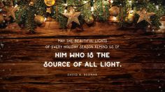 Daily Quote: May the Lights of the Season Remind Us | Mormon Channel
