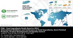 FiSA - Food ingredients South America 2013 International Exhibition and Conference on Food Ingredients, Semi-Finished Products, Product Development and Quality Control 상파울루 식품 첨가물,건강식품 및 식품소재전