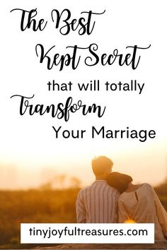 The Best Kept Secret that will Totally Transform Your Marriage - Tiny Joyful Treasures Good Marriage Quotes, Marriage Relationship, Happy Marriage, Marriage Advice, Relationships, Covenant Marriage, Waiting On God, Healthy Marriage, Best Kept Secret