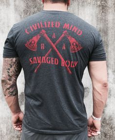 ROGUE AMERICAN - Civilized Mind, Savaged Body, $29.99 (http://www.rogueamericanapparel.com/civilized-mind-savaged-body/)