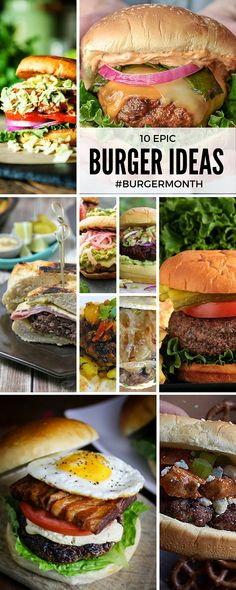 10 epic burger ideas for the grilling season! #BurgerMonth! Check back daily for new inspiration!