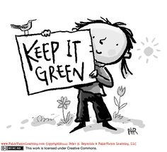 Keep it green!