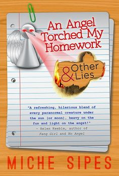 Lovely Reads : An Angel Torched My Homework
