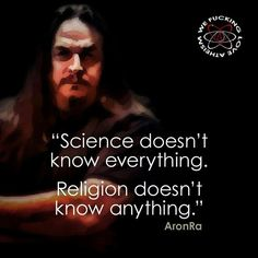 how the fuck would you know ? you are not religious or a scientist?