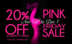 Pink Friday Sale...20%off everything