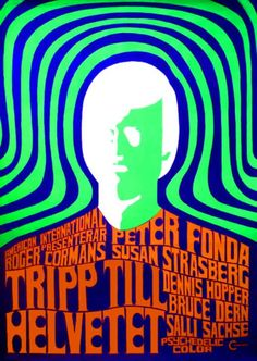 """Roger Corman's inventive film about LSD was written by Jack Nicholson and starred Peter Fonda and Dennis Hopper in their pre-""""Easy Rider"""" days. If you can read this poster, you're a 60s kinda person. (1967)"""