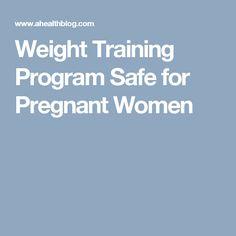 Weight Training Program Safe for Pregnant Women