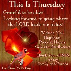 This Is Thursday good morning thursday thursday quotes good morning thursday thursday blessings thursday blessing images Happy Thursday Images, Happy Thursday Morning, Good Morning Facebook, Thursday Greetings, Happy Thursday Quotes, Thankful Thursday, Morning Greetings Quotes, Morning Messages, Thursday Pictures