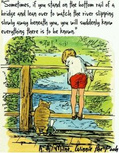 """""""You are braver than you believe, stronger than you seem, and smarter than you think."""" (Christopher Robin to Winnie the Pooh) A. Milne - Winnie the Pooh"""