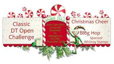 Christmas is Peace, Love and Joy. The Best way to spread Christmas cheer is singing loud for all to hear. Our Team members are sprea. Team Challenges, Whimsy Stamps, Gift Certificates, Digital Stamps, Cheer, Joy, Christmas Ornaments, Holiday Decor, Classic
