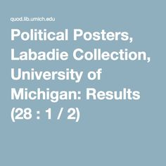 Political Posters, Labadie Collection, University of Michigan: Results (28 : 1 / 2)