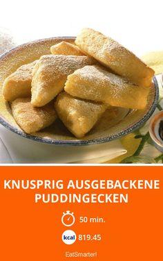 Knusprig ausgebackene Puddingecken - smarter - Kalorien: 819.45 Kcal - Zeit: 50 Min. | eatsmarter.de