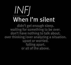 """waiting for something to be over"" can be a long silence for a patient infj"