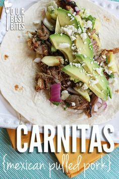 Pork carnitas from Our Best Bites! Ingredients: boneless pork butt roast/ shoulder, onion, garlic cloves, lime juice, red wine vinegar, dry oregano, ground cumin, s & p, orange.