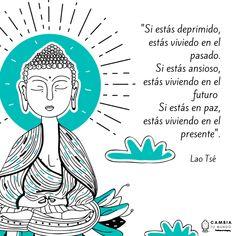 """Si estás deprimido, estás viviendo en el pasado. Si estpas ansioso estás viviendo en el futuro. Si estás en paz, estás viviendo en el presente"" #LaoTsé Positive Phrases, Motivational Phrases, Positive Thoughts, Inspirational Quotes, Yoga Mantras, Yoga Quotes, Frases Instagram, Chakra Meditation, Osho"