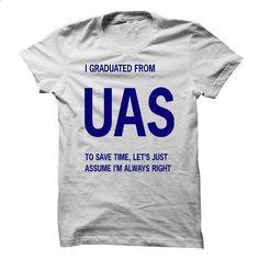 Im Graduated From UAS University! - #tshirt organization #tshirt serigraphy. SIMILAR ITEMS => https://www.sunfrog.com/States/Im-Graduated-From-UAS-University.html?68278
