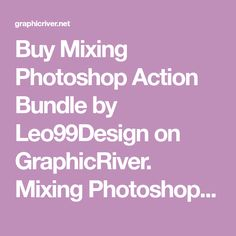 Buy Mixing Photoshop Action Bundle by Leo99Design on GraphicRiver. Mixing Photoshop Action Bundle 4 in 1 Action Bundle Cloud Photoshop Action Impression Ink Photoshop Action Modern Ink...