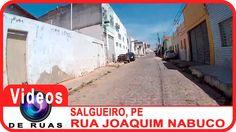 VÍDEOS DE RUAS - PE - SALGUEIRO - R. Joaquim Nabuco