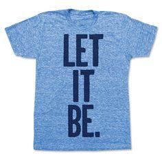 Let It Be Tee Unisex Blue