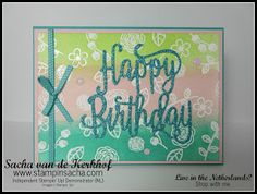 Stampin' Sacha - Stampin' Up! - Annual Catalogue 2017-2018 - Happy Birthday Gorgeous - Happy Birthday Thinlits - Lemon Lime Twist - Powder Pink - Bermuda Bay - Emboss Resist Technique - #stampin_sacha - #stampinup - #birthday