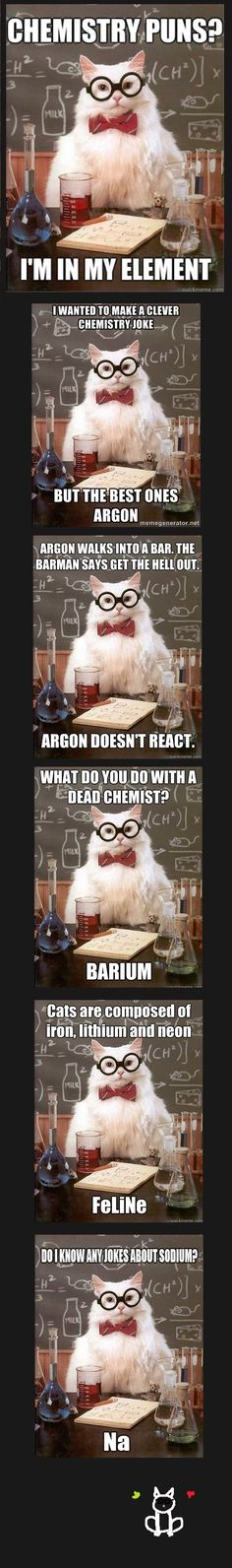 Chemistry puns...these totally made me laugh