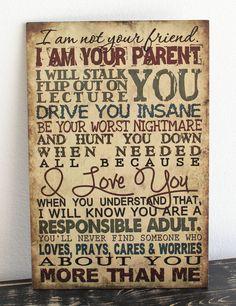 Vintage Primitive wood sign I AM YOUR PARENT NOT YOUR FRIEND Rustic Home Decor #Handmade #RusticPrimitive