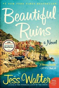 Beautiful Ruins by Jess Walter | 14 Books Your Book Club Needs To Read Now