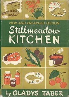 STILLMEADOW KITCHEN 1951 Gladys Taber