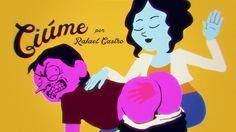 Rafael Castro : Ciúme on Vimeo
