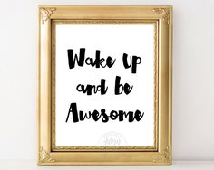 Wake up and be awesome, printable wall art, inspirational quote, black white instant download motivational poster typography teen room decor by AdornMyWall on Etsy
