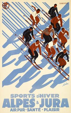 Poster Print Wall Art Print entitled Alpes & Jura, Sports dHiver,Vintage Poster, by Eric De Coulon Ski Vintage, Vintage Ski Posters, Retro Poster, Poster S, Cool Posters, Poster Prints, Snow Skiing, Vintage Advertisements, Zine